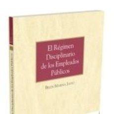 Libros: EL RÉGIMEN DISCIPLINARIO DE LOS EMPLEADOS PÚBLICOS. Lote 234648150