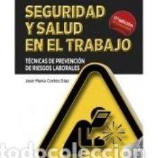 Libros: SEGURIDAD Y SALUD EN EL TRABAJO (11ª EDICIÓN). Lote 234839570