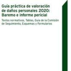 Libros: GUÍA PRÁCTICA DE VALORACIÓN DE DAÑOS PERSONALES 2020: BAREMO E INFORME PERICIAL. Lote 235042240