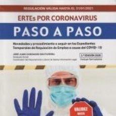 Libros: ERTES POR CORONAVIRUS. PASO A PASO. Lote 236120760