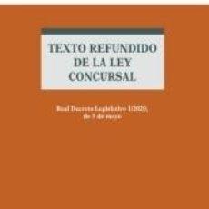 Libros: TEXTO REFUNDIDO DE LA LEY CONCURSAL. Lote 236153960