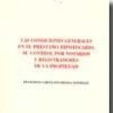 Libros: LAS CONDICIONES GENERALES EN EL PRÉSTAMO HIPOTECARIO. Lote 236163715