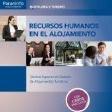 Libros: RECURSOS HUMANOS EN EL ALOJAMIENTO. Lote 236305700