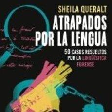Libros: ATRAPADOS POR LA LENGUA. Lote 236360150