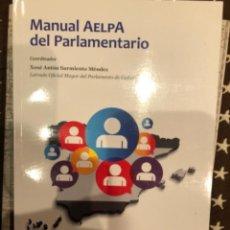 Libros: MANUAL AELPA DEL PARLAMENTARIO. Lote 241218450