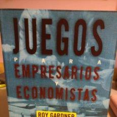 Libri: JUEGOS PARA EMPRESARIOS Y ECONOMISTAS - ROY GARDNER (NUEVO). Lote 242404425