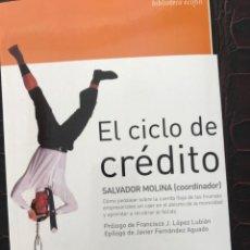 Libros: EL CICLO DE CRÉDITO. SALVADOR MOLINA (COORDINADOR). Lote 243577620