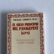 Libros: EL GRAN PRINCIPIO DEL MANAGEMENT. Lote 244497250