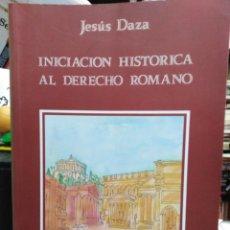 Libros: INICIACIÓN HISTÓRICA AL DERECHO ROMANO-JESÚS DAZA-ALICANTE 1990. Lote 244530835