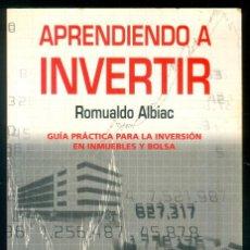 Libros: NUMULITE * APRENDIENDO A INVERTIR ROMUALDO ALBIAC GUÍA PRÁCTICA INVERSIÓN EN IMMUEBLES Y BOLSA T13. Lote 244788535