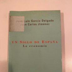 """Libros: """"UN SIGLO DE ESPAÑA"""" - JOSE LUIS GARCIA Y JUAN CARLOS JIMÉNEZ. Lote 245369785"""