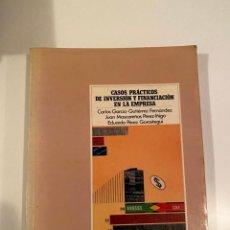 """Libros: """"CASOS PRÁCTICOS DE INVERSIÓN Y FINANCIACIÓN EN LA EMPRESA"""" - VARIOS AUTORES. Lote 245372475"""