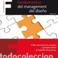 Libros: FUNDAMENTOS DEL MANAGEMENT DEL DISEÑO. Lote 245534140