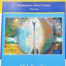 Libros: GLOBALIZACIÓN: NUEVO DESAFÍO PARA LA ECONOMÍA GIENNENSE. Lote 246647165