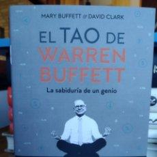 Libros: EL TAO DE WARREN BUFFETT LA SABIDURÍA DE UN GENIO MARY BUFFETT|DAVID CLARK. NUEVO. Lote 243857280
