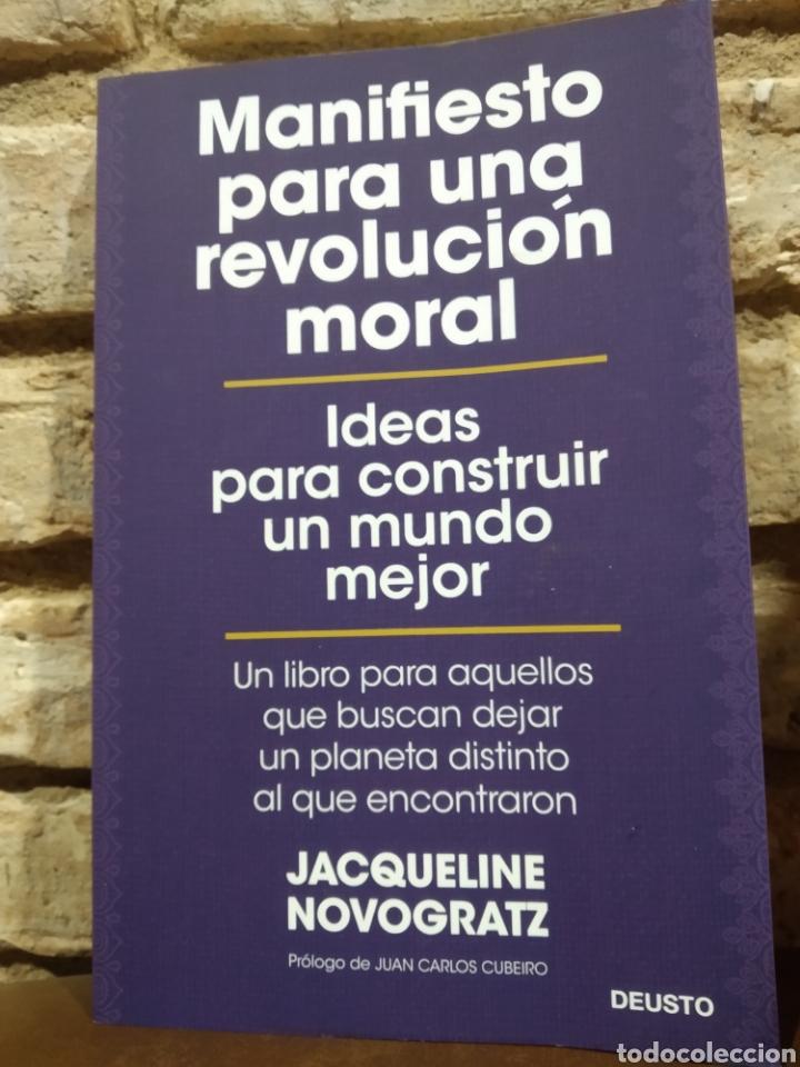 MANIFIESTO PARA UNA REVOLUCIÓN MORAL IDEAS PARA CONSTRUIR UN MUNDO MEJOR JACQUELINE NOVOGRATZ (Libros Nuevos - Ciencias, Manuales y Oficios - Derecho y Economía)