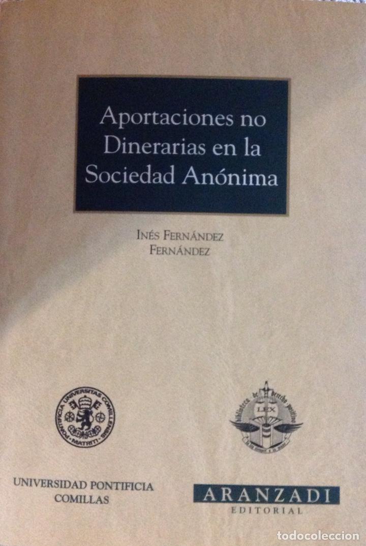APORTACIONES NO DINERARIAS EN LA SOCIEDAD ANÓNIMA. MONOGRAFÍAS ARANZADI. NUEVO (Libros Nuevos - Ciencias, Manuales y Oficios - Derecho y Economía)