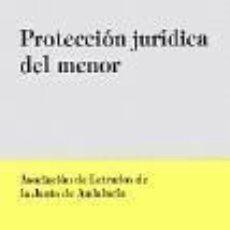 Libros: PROTECCION JURIDICA DEL MENOR. ASOCIACION DE LETRADOS DE ANDALUCÍA. Lote 249026875