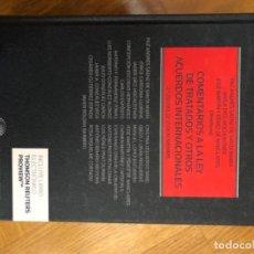 Libros: COMENTARIOS A LA LEY DE TRATADOS Y OTROS ACUERDOS INTERNACIONALES. Lote 251492805