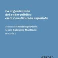 Libros: LA ORGANIZACIÓN DEL PODER PÚBLICO EN LA CONSTITUCIÓN ESPAÑOLA. Lote 253269700