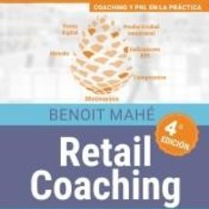 Libros: RETAIL COACHING (4A. EDICIÓN). Lote 253665970