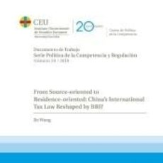 Libros: FROM SOURCE-ORIENTED TO RESIDENCE-ORIENTED: CHINA´S INTERNATIONAL TAX LAW BY BRI?. Lote 254525720