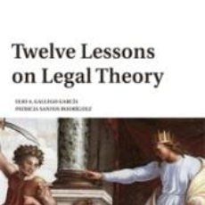 Libros: TWELVE LESSONS ON LEGAL THEORY. Lote 254525815