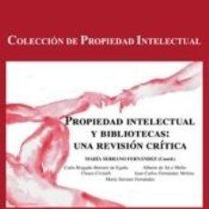 Libros: PROPIEDAD INTELECTUAL Y BIBLIOTECAS. Lote 254525850