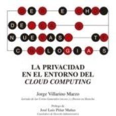 Libros: LA PRIVACIDAD EN EL ENTORNO DEL CLOUD COMPUTING. Lote 254668080
