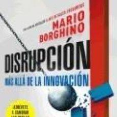 Libros: DISRUPCIÓN: MÁS ALLÁ DE LA INNOVACIÓN / THE DISRUPTION. Lote 254939645