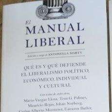 Libros: EL MANUAL LIBERAL QUÉ ES Y QUÉ DEFIENDE EL LIBERALISMO POLÍTICO, ECONÓMICO. NOVEDAD. MAYO 2021. Lote 262079790