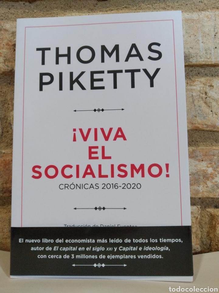 THOMAS PIKETTY. ¡VIVA EL SOCIALISMO!: CRÓNICAS 2016-2020. NOVEDAD. 2021 (Libros Nuevos - Ciencias, Manuales y Oficios - Derecho y Economía)