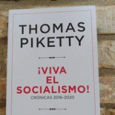 Libros: THOMAS PIKETTY. ¡VIVA EL SOCIALISMO!: CRÓNICAS 2016-2020. NOVEDAD. 2021. Lote 262080965