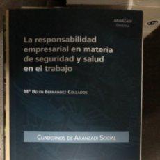 Libros: LA RESPONSABILIDAD EMPRESARIAL EN MATERIA DE SEGURIDAD Y SALUD EN EL TRABAJO. Lote 263019630