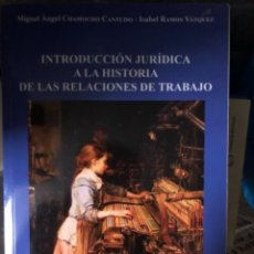 Libros: INTRODUCCIÓN JURÍDICA A LA HISTORIA DE LAS RELACIONES DE TRABAJO. Lote 263021925