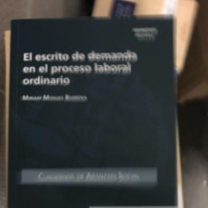 Libros: EL ESCRITO DE DEMANDA EN EL PROCESO LABORAL ORDINARIO. Lote 263031655