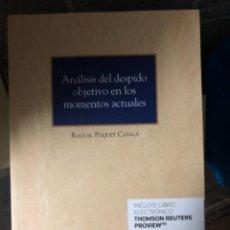 Libros: ANÁLISIS DEL DESPIDO OBJETIVO EN LOS MOMENTOS ACTUALES. Lote 263031790