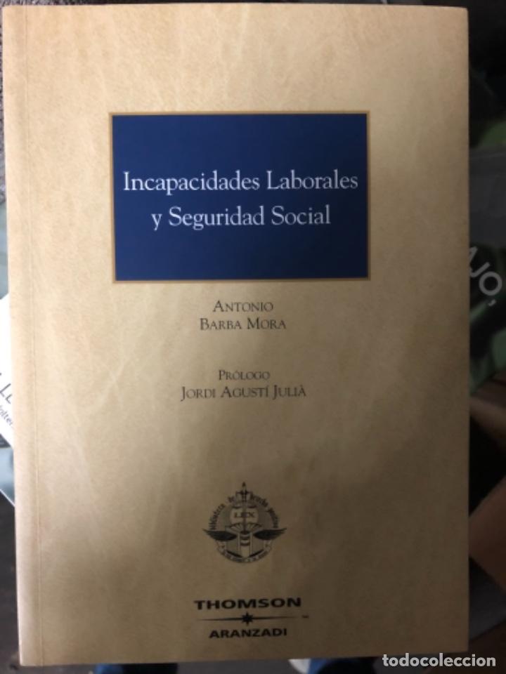 INCAPACIDADES LABORALES Y SEGURIDAD SOCIAL (Libros Nuevos - Ciencias, Manuales y Oficios - Derecho y Economía)