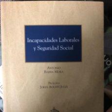 Libros: INCAPACIDADES LABORALES Y SEGURIDAD SOCIAL. Lote 263032320