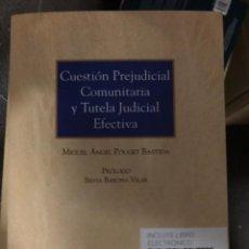 Libros: CUESTIÓN PREJUDICIAL COMUNITARIA Y TUTELA JUDICIAL EFECTIVA. Lote 263032425
