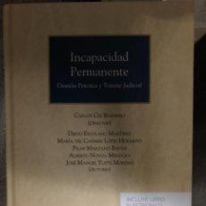 Livros: INCAPACIDAD PERMANENTE GESTIÓN PRÁCTICA Y TRÁMITE JUDICIAL. Lote 263032505