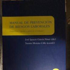 Libros: MANUAL DE PREVENCIÓN DE RIESGOS LABORALES SEGURIDAD, HIGIENE Y SALUD EN EL TRABAJO. Lote 263032640