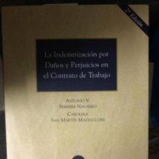 Libros: LA INDEMNIZACIÓN POR DAÑOS Y PERJUICIOS EN EL CONTRATO DE TRABAJO. Lote 263032900