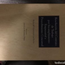 Libros: RESOLUCIÓN DEL CONTRATO DE TRABAJO POR INCUMPLIMIENTO EMPRESARIAL Y PROCEDIMIENTO CONCURSAL. Lote 263033430