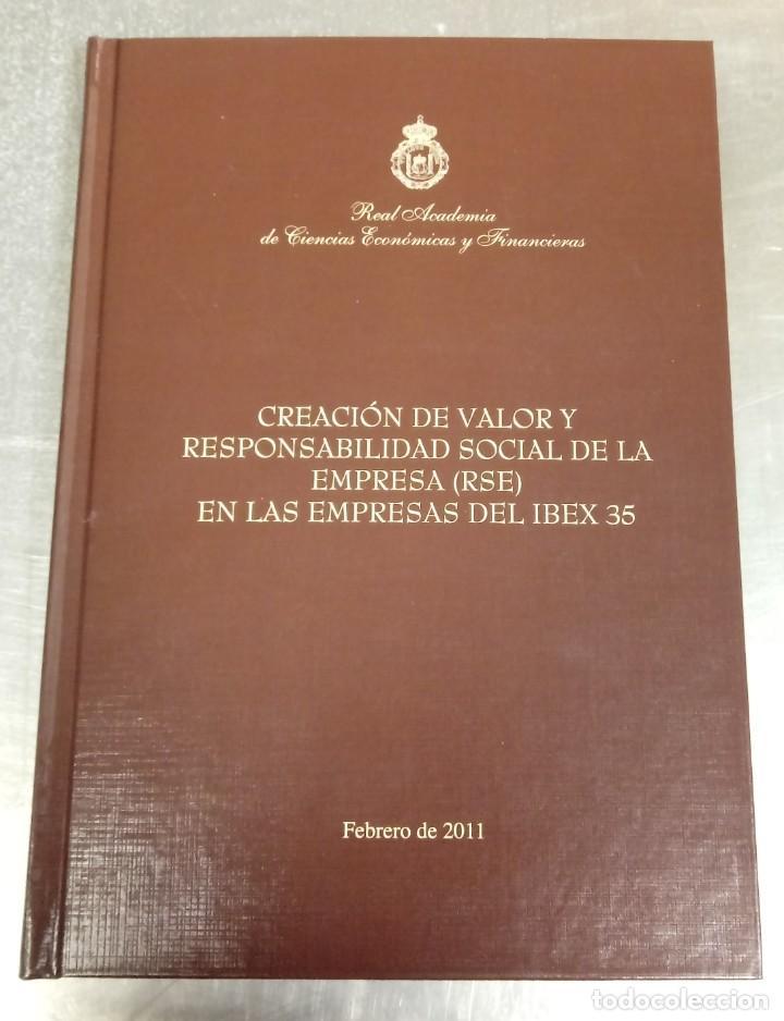 VALOR Y RESPONSABILIDAD SOCIAL EMPRESAS IBEX 35. REAL ACADEMIA DECIENCIAS ECONÓMICAS Y FINANCIERAS. (Libros Nuevos - Ciencias, Manuales y Oficios - Derecho y Economía)