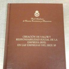 Libros: VALOR Y RESPONSABILIDAD SOCIAL EMPRESAS IBEX 35. REAL ACADEMIA DECIENCIAS ECONÓMICAS Y FINANCIERAS.. Lote 263625350