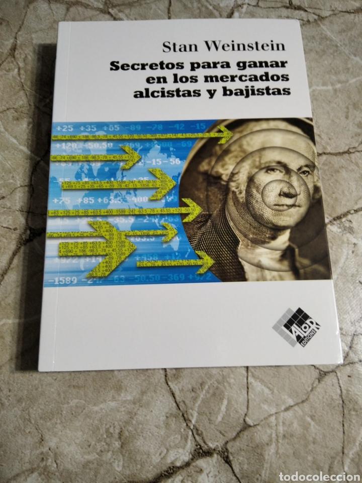 SECRETOS PARA GANAR EN LOS MERCADOS ALCISTAS Y BAJISTAS. STAN WEINSTEIN. NUEVO (Libros Nuevos - Ciencias, Manuales y Oficios - Derecho y Economía)
