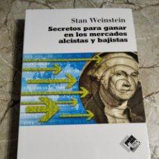 Libros: SECRETOS PARA GANAR EN LOS MERCADOS ALCISTAS Y BAJISTAS. STAN WEINSTEIN. NUEVO. Lote 265997603