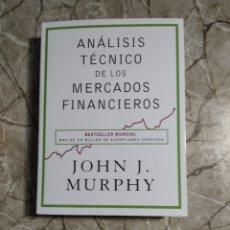 Libros: ANÁLISIS TÉCNICO DE LOS MERCADO FINANCIEROS. JOHN J. MURPHY. ABSOLUTAMENTE NUEVO. Lote 266000188