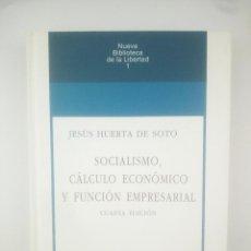 Libros: SOCIALISMO CALCULO ECONOMICO Y FUNCION EMPRESARIAL UNION EDITORIAL. Lote 267806209